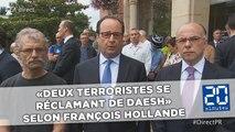 Attentat dans une église près de Rouen: «Deux terroristes se réclamant de Daesh» selon François Hollande