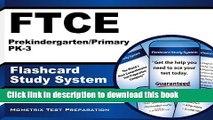 Read FTCE Prekindergarten/Primary PK-3 Flashcard Study System: FTCE Test Practice Questions   Exam