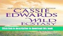 Read Books Wild Ecstasy (The Wild Series) PDF Online