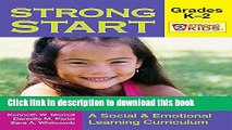 Read Strong Start - Grades K-2  A Social and Emotional Learning Curriculum (Strong Kids) (Strong