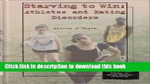 Read Starving to Win: Athletes and Eating Disorders (Teen Health Library of Eating Disorder