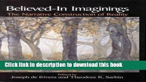 Read Believed-In Imaginings: The Narrative Construction of Reality (Memory, Trauma, Dissociation,
