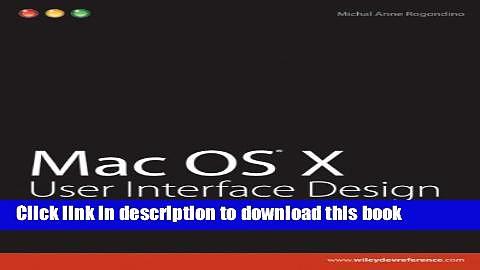 Read Mac OS X User Interface Design Ebook Online