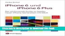Read iPhone 6 und iPhone 6 Plus: Der umfassende Guide zu Apples neuer iPhone-Generation mit iOS 8;