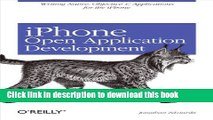 Read iPhone Open Application Development: Write Native Objective-C Applications for the iPhone