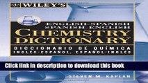 Download] Wiley s English-Spanish Spanish-English Chemistry