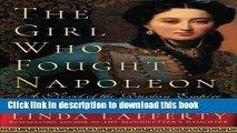 Download Books The Girl Who Fought Napoleon: A Novel of the Russian Empire E-Book Download