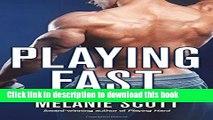 Read Books Playing Fast: A New York Saints Novel E-Book Free