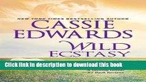 Download Books Wild Ecstasy (The Wild Series) E-Book Free