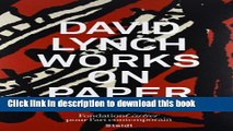 Download Book David Lynch: Works on Paper E-Book Download
