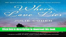 Download Books Where Love Lies: A Novel ebook textbooks