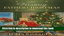 Read Books Kissing Father Christmas: A Novel ebook textbooks