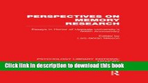 Read Perspectives on Memory Research (PLE:Memory): Essays in Honor of Uppsala University s 500th