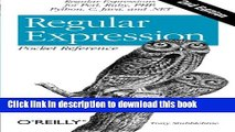Read Regular Expression Pocket Reference: Regular Expressions for Perl, Ruby, PHP, Python, C, Java