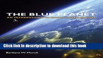 Download Book Blue Planet An Introduction to Earth System Science, 3rd Edition ebook textbooks