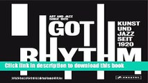Read Book I Got Rhythm: Art and Jazz Since 1920 (German and English Edition) ebook textbooks