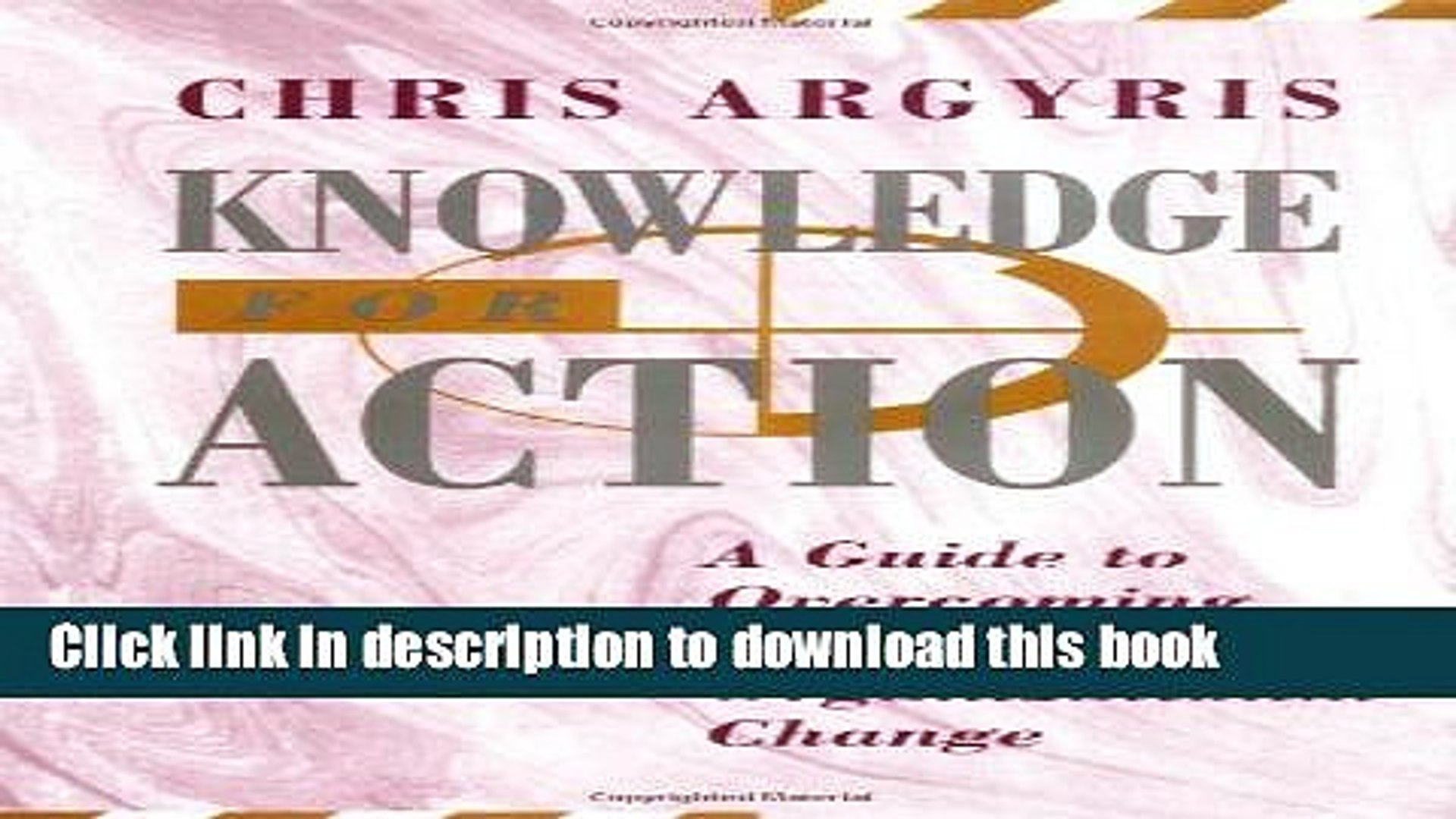Read Knowledge for Action: A Guide to Overcoming Barriers to Organizational Change  Ebook Free