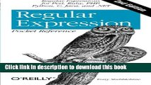 Download Regular Expression Pocket Reference: Regular Expressions for Perl, Ruby, PHP, Python, C,