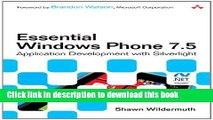 Read Essential Windows Phone 7.5: Application Development with Silverlight Ebook Free