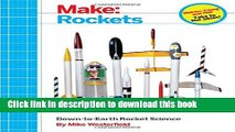 Read Books Make: Rockets: Down-to-Earth Rocket Science E-Book Free