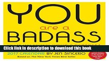 Read You Are a Badass 2017 Day-to-Day Calendar PDF Free