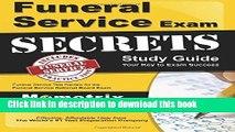 Download Funeral Service Exam Secrets Study Guide: Funeral Service Test Review for the Funeral