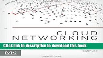 Read Cloud Networking: Understanding Cloud-based Data Center Networks PDF Online