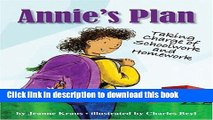 Read Annie s Plan: Taking Charge of Schoolwork and Homework PDF Free