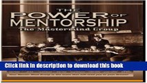 [PDF] The Power of Mentorship The Mastermind Group (Don Staley Co-author) Read Online