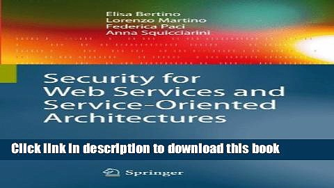 Read Books Security for Web Services and Service-Oriented Architectures ebook textbooks