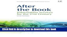 Read Books After the Book: Information Services for the 21st Century (Chandos Information