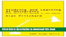 Read Studying and Learning at University: Vital Skills for Success in Your Degree (SAGE Study