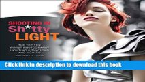 Download Shooting in Sh*tty Light: The Top Ten Worst Photography Lighting Situations and How to