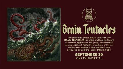 """BRAIN TENTACLES -""""The Sadist"""" (Official Track)"""