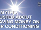 5 myths busted that will save you money on air conditioning - ABC15 Digital