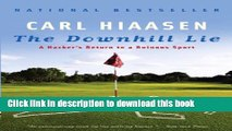 Read The Downhill Lie Ebook Free