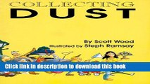 Download Collecting Dust: Being a Collection of Essays, Sketches, Stories, Spoofs, Gags,