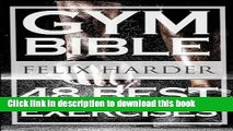 Download Bodybuilding: Gym Bible: 48 Best Exercises To Add Strength And Muscle (Bodybuilding For