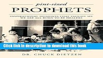 Read Pint-Sized Prophets: Inspirational Moments That Taught Me We Are All Born To Be Healers PDF