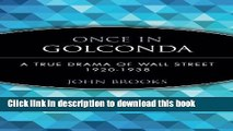 [PDF] Once in Golconda: A True Drama of Wall Street 1920-1938  Read Online
