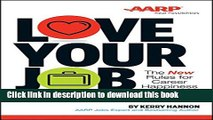 Read Book Love Your Job: The New Rules for Career Happiness E-Book Free