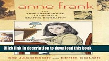 Read Anne Frank: The Anne Frank House Authorized Graphic Biography PDF Free
