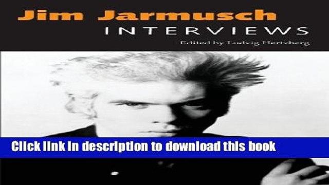 Download Jim Jarmusch: Interviews (Conversations with Filmmakers (Paperback)) PDF Free