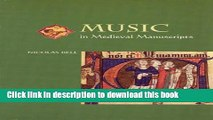 Download Music in Medieval Manuscripts PDF Online