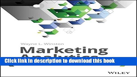 Read Book Marketing Analytics: Data-Driven Techniques with Microsoft Excel E-Book Free