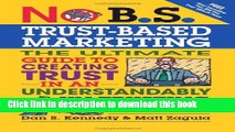 Read Book No B.S. Trust Based Marketing: The Ultimate Guide to Creating Trust in an Understandibly