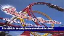 Download Roller Coasters: A Thrill-Seekers Guide to the Ultimate Scream Machines  Ebook Free