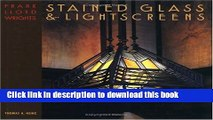 [PDF]  Frank Lloyd Wright s Stained Glass   Lightscreens  [Read] Online