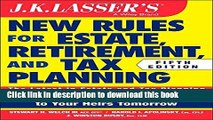 [Read PDF] JK Lasser s New Rules for Estate, Retirement, and Tax Planning Download Free
