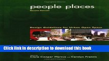 Download People Places: Design Guidlines for Urban Open Space PDF Online